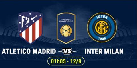 Soi kèo Atlentico Madrid vs Inter Milan, 2h05 ngày 12/8