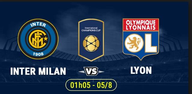 Soi kèo Inter Milan vs Lyon,1h05 ngày 5/8