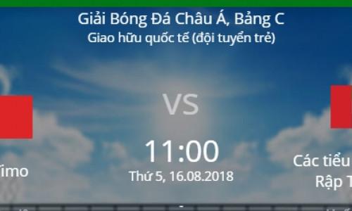 Soi kèo U23 Đông Timo vs U23 UEA, 16h00 ngày 16/8
