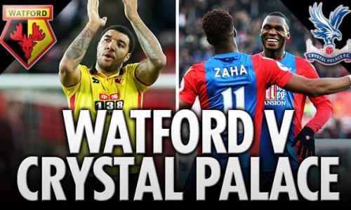 Soi kèo Watford vs Crystal Palace 19h30 ngày 26/8