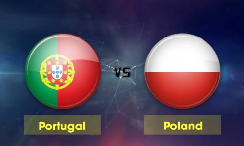 Link Sopcast, Acestream Bồ Đào Nha vs Ba Lan, 02h45 ngày 21/11/2018