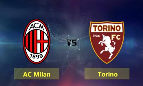 Link Sopcast, Acestream AC Milan vs Torino, 02h30 ngày 10/12/2018