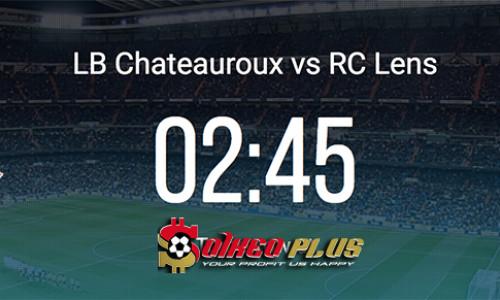 Kèo nhà cái Chateauroux vs Lens – Soi kèo bóng đá 01h45 ngày 09/4