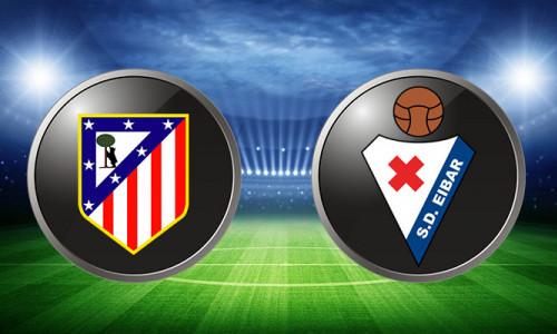 Link Sopcast, Acestream  Eibar vs Atletico Madrid, 21h15 ngày 20/04/2019