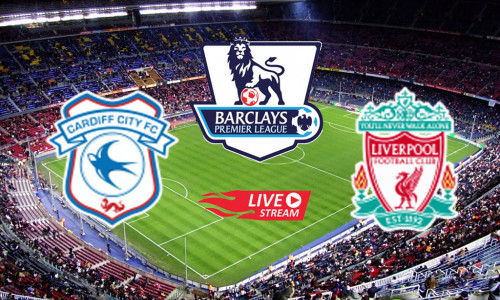 Link Sopcast, Acestream Cardiff vs Liverpool, 22h00 ngày 21/04/2019