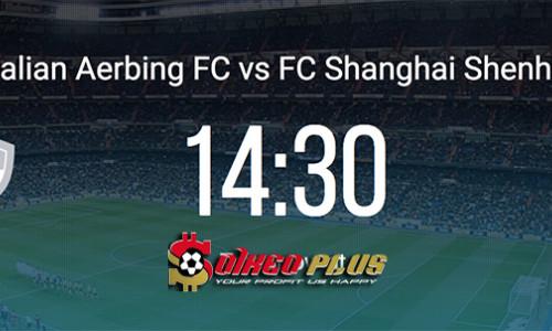 Kèo nhà cái Dalian Yifang vs Shanghai Shenhua – Soi kèo bóng đá 14h30 ngày 26/5/2019