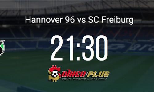 Kèo nhà cái Hannover vs Freiburg – Soi kèo bóng đá 20h30 ngày 11/5/2019