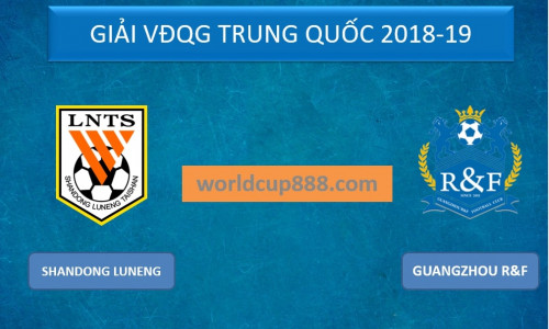 Kèo nhà cái Shandong Luneng vs Guangzhou R&F – Soi kèo bóng đá 18h35 ngày 26/5/2019