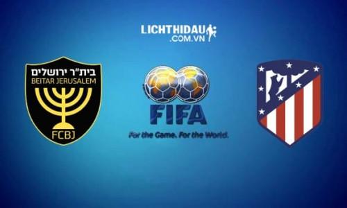 Link Sopcast, Acestream Jerusalem vs Atletico Madrid, 23h30 ngày 21/5/2019