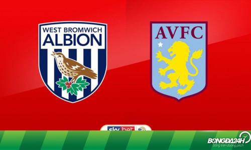 Kèo nhà cái West Brom vs Aston Villa – Soi kèo bóng đá 02h00 ngày 15/5/2019