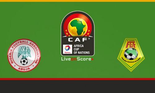 Kèo nhà cái Nigeria vs Guinea – Soi kèo bóng đá 21h30 ngày 26/6/2019